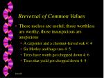 r reversal of common value s
