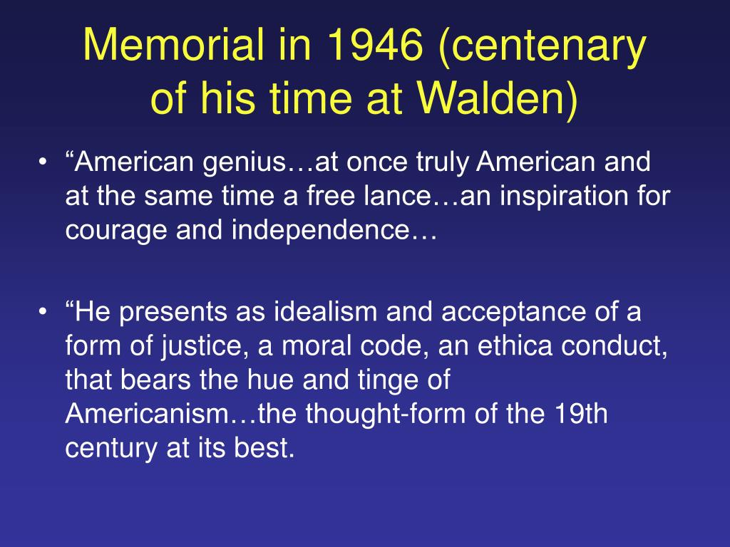 Memorial in 1946 (centenary of his time at Walden)
