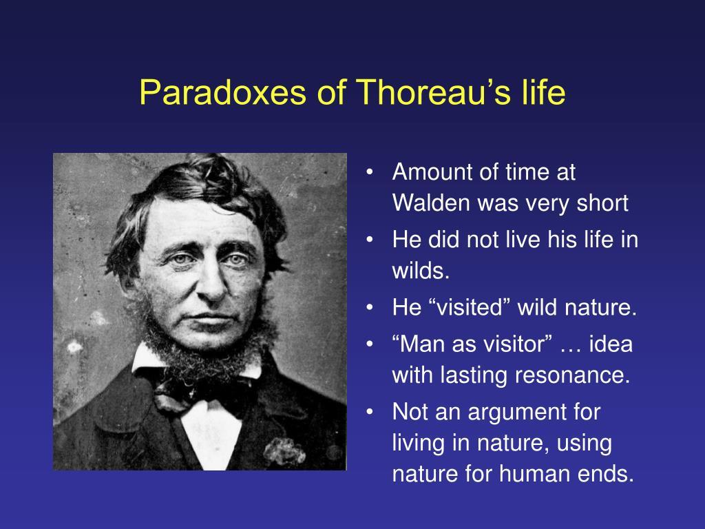Paradoxes of Thoreau's life