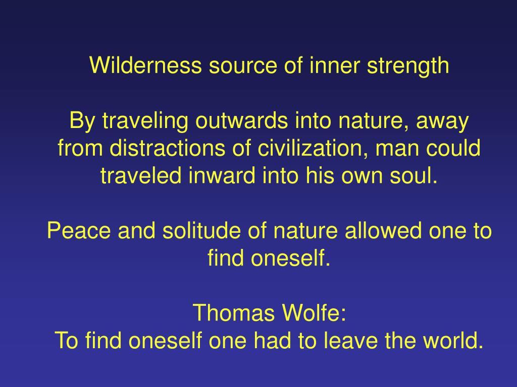 Wilderness source of inner strength