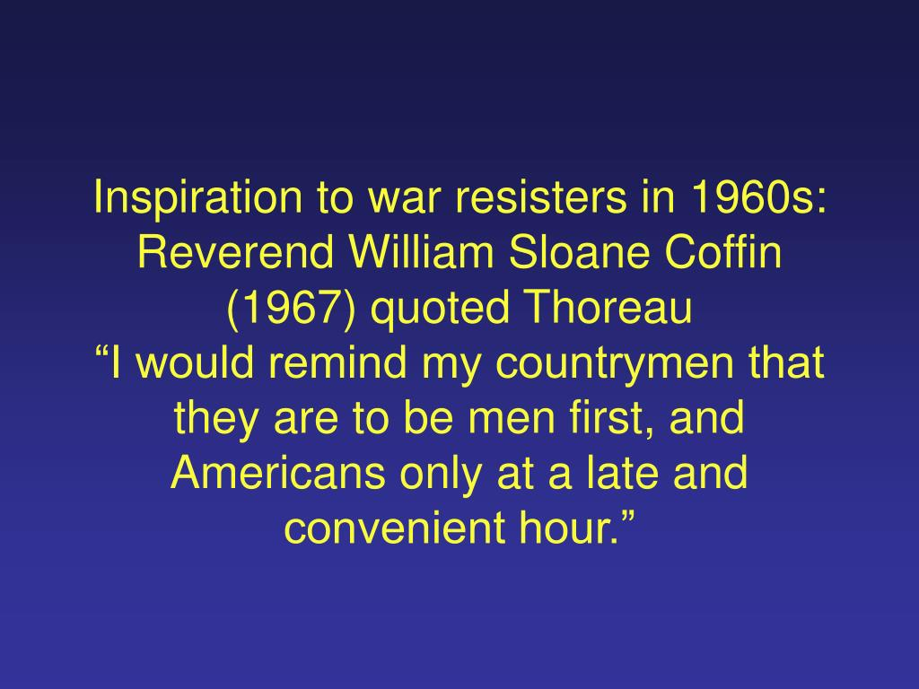 Inspiration to war resisters in 1960s: