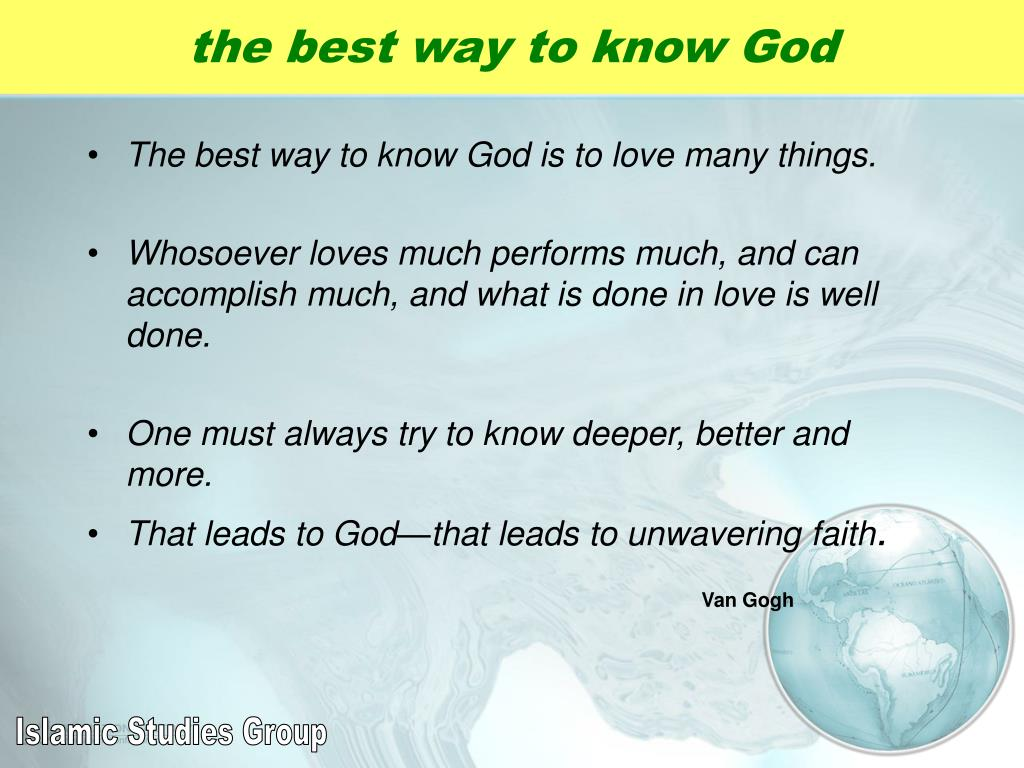 the best way to know God
