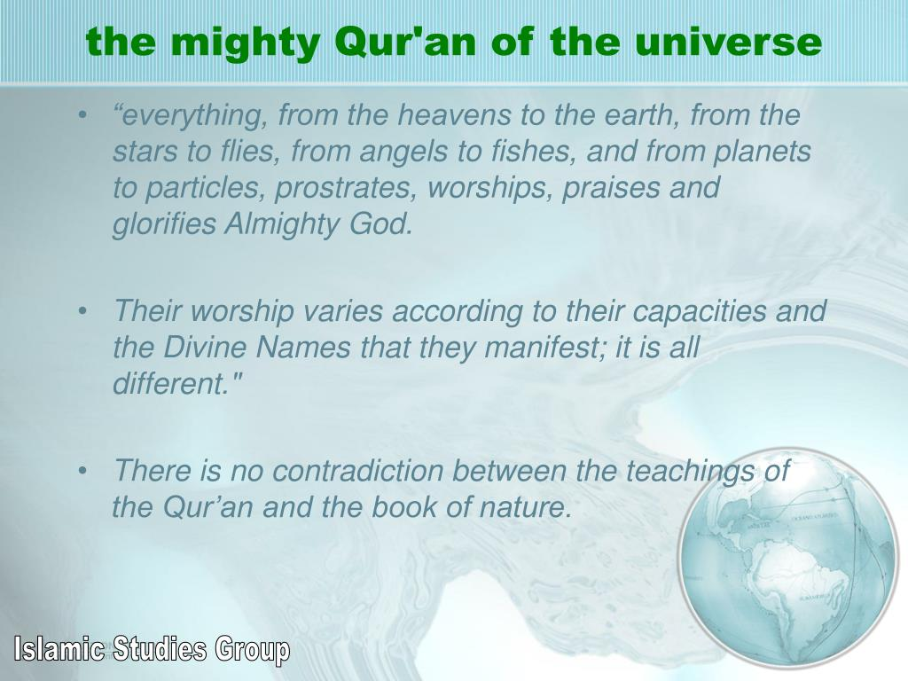 the mighty Qur'an of the universe