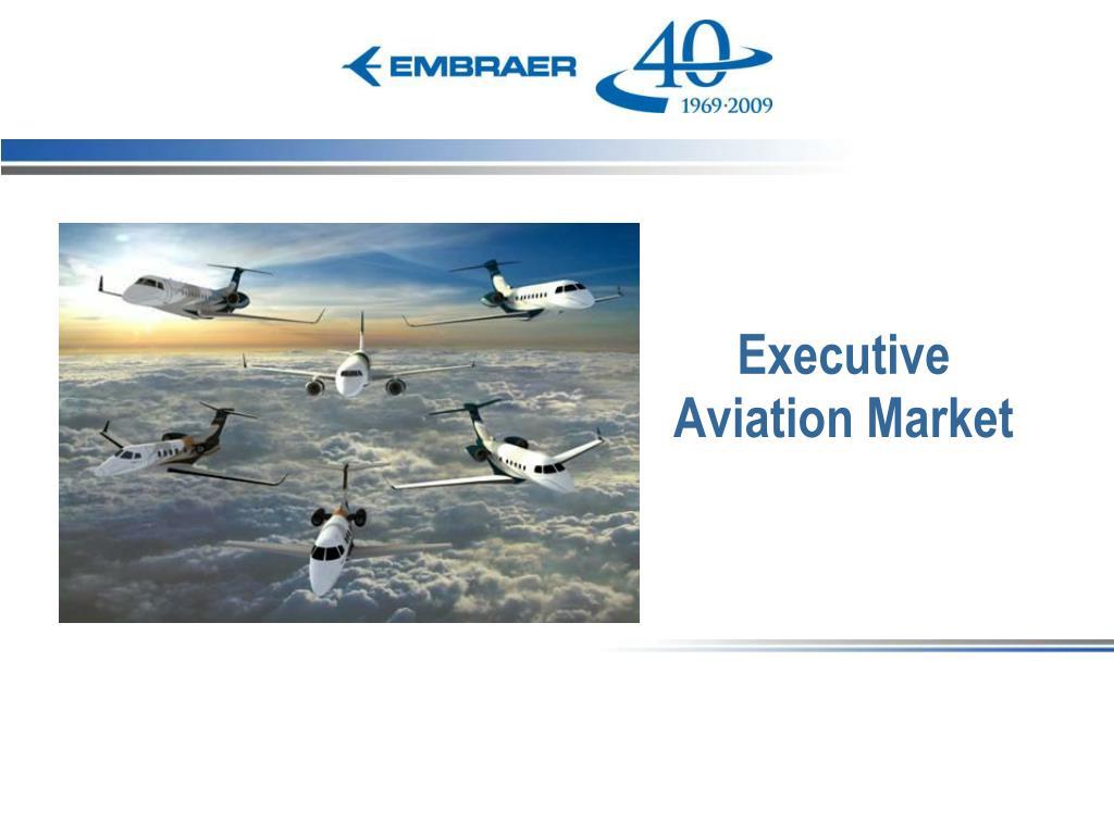 Executive Aviation Market