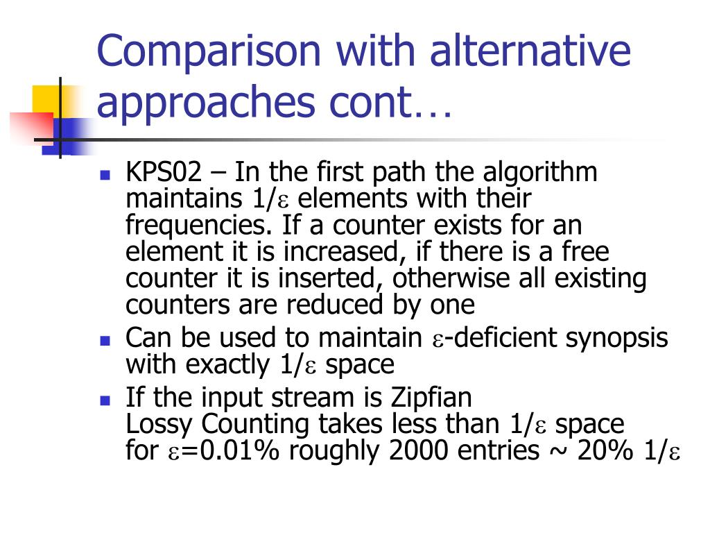 Comparison with alternative approaches cont