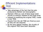 efficient implementations trie