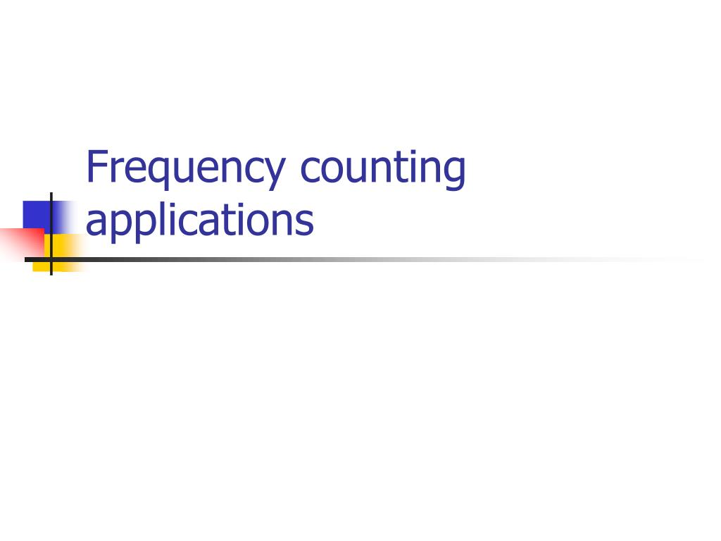 Frequency counting applications