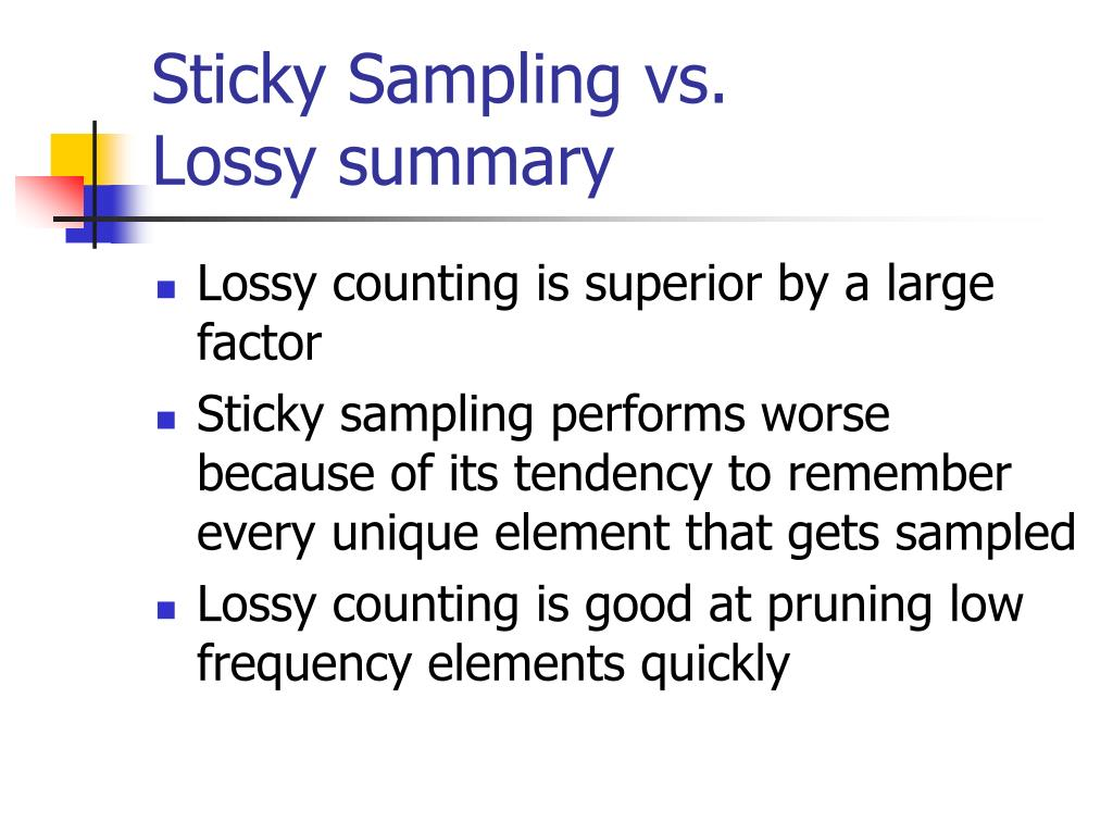 Sticky Sampling vs.
