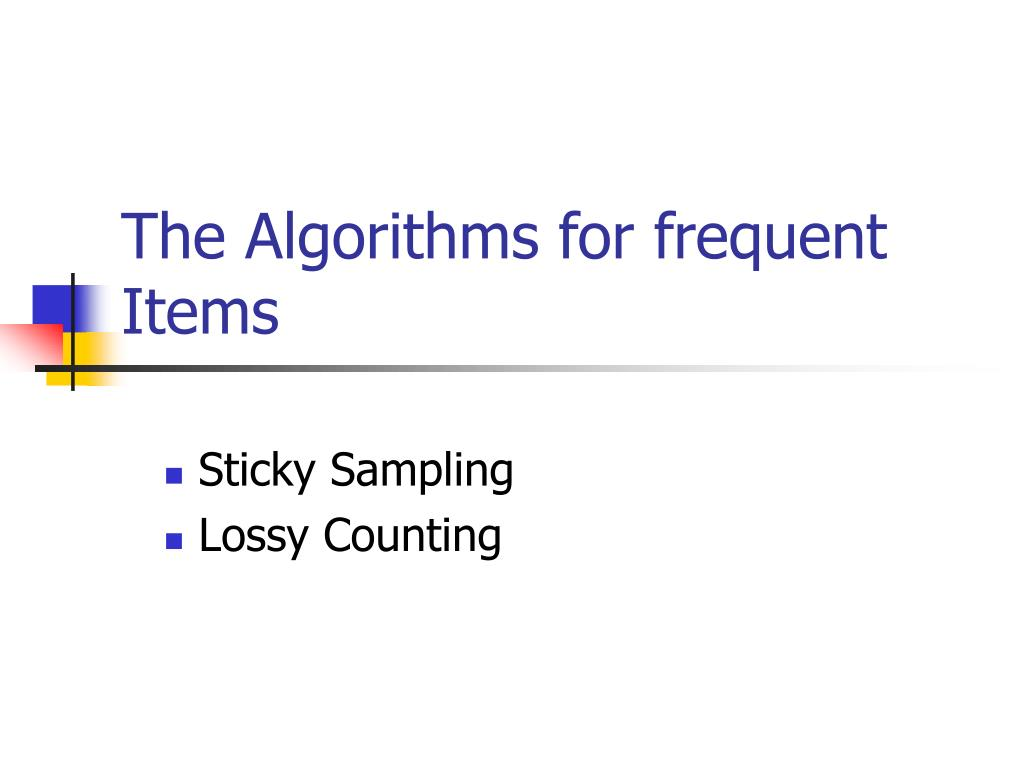 The Algorithms for frequent Items