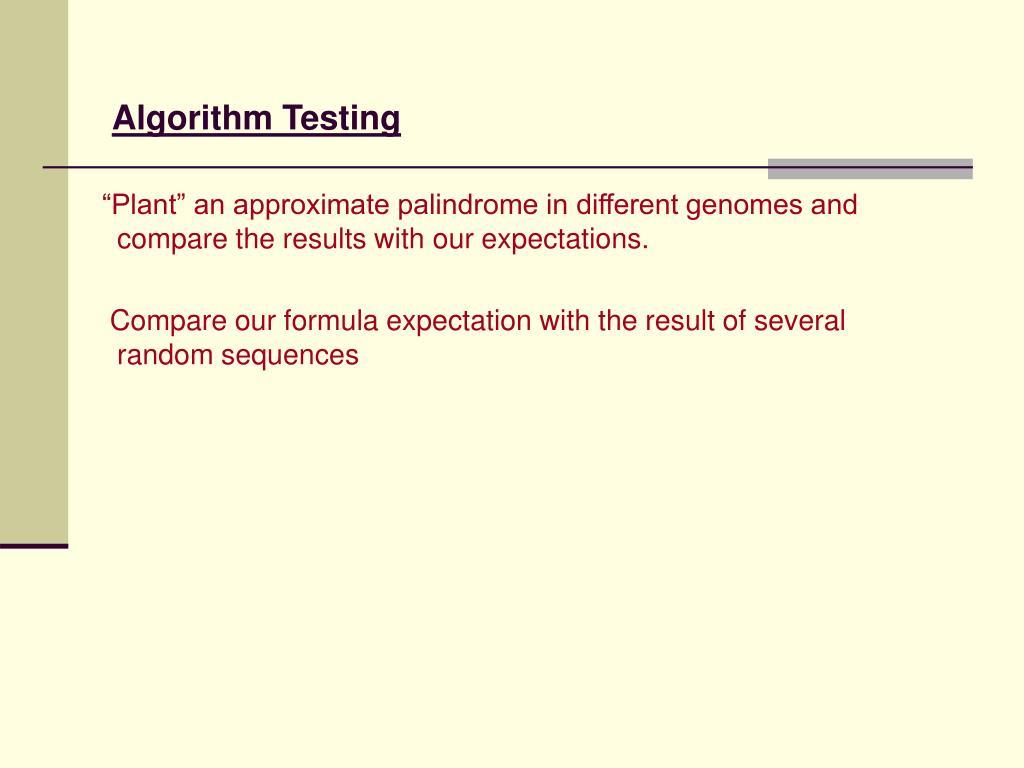 Algorithm Testing