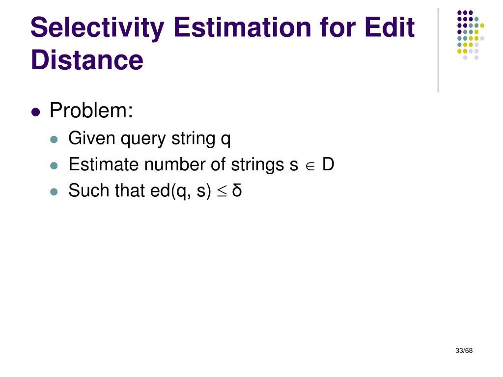 Selectivity Estimation for Edit Distance