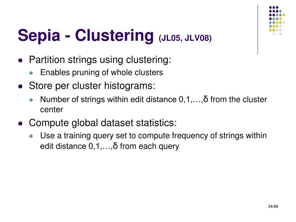 Sepia - Clustering