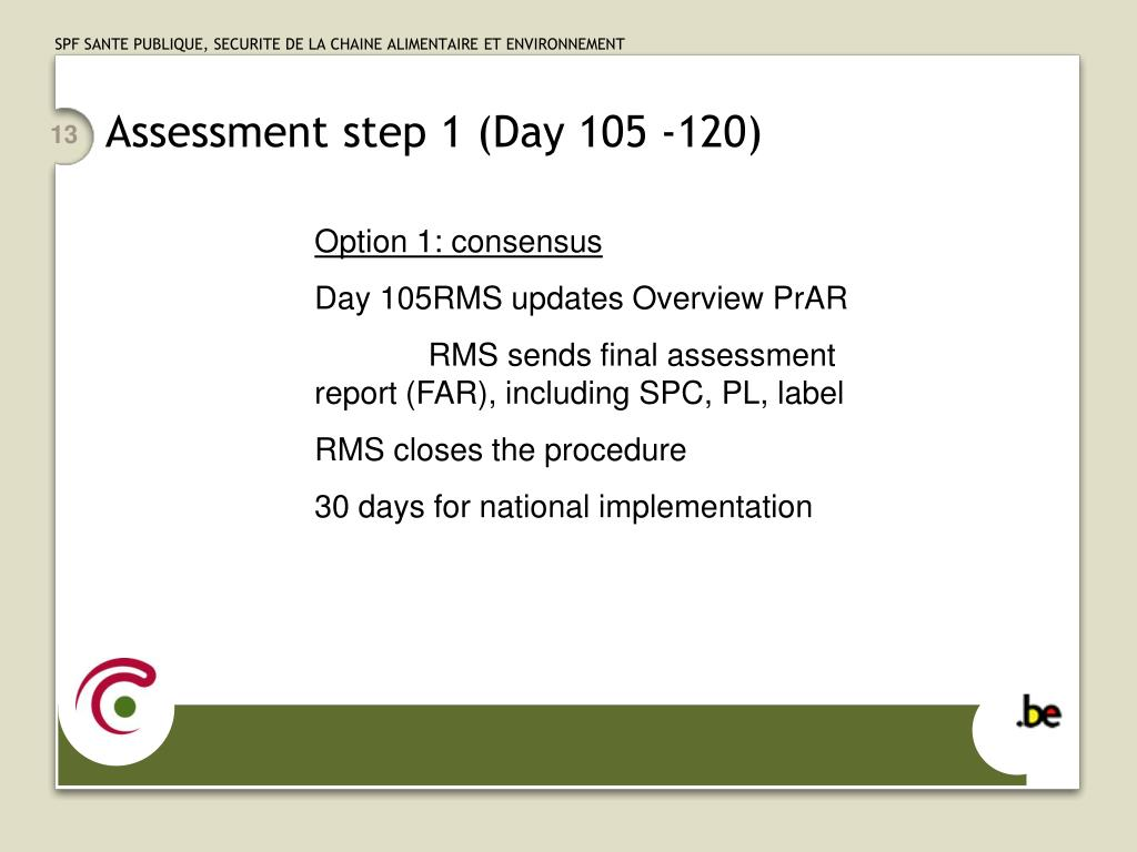 Assessment step 1 (Day 105 -120)