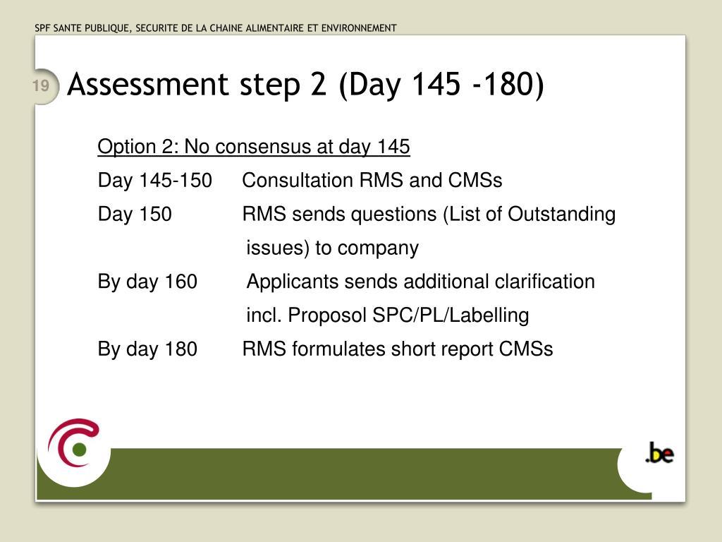 Assessment step 2 (Day 145 -180)
