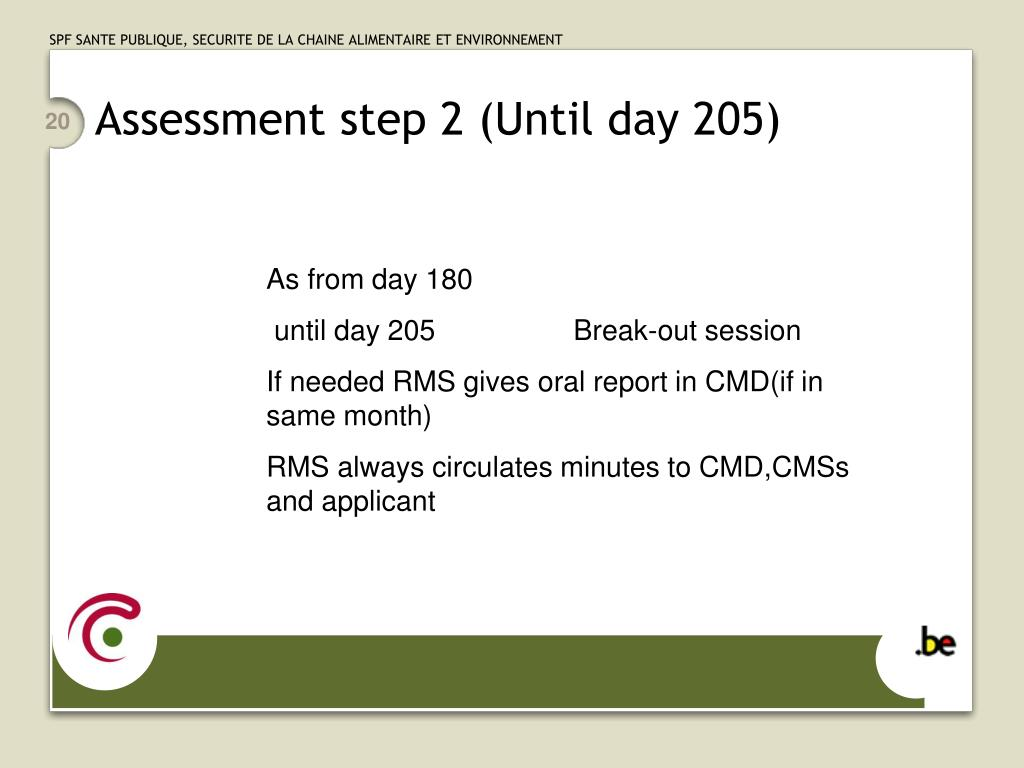 Assessment step 2 (Until day 205)