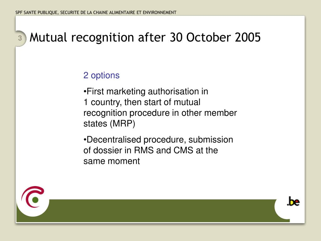 Mutual recognition after 30 October 2005