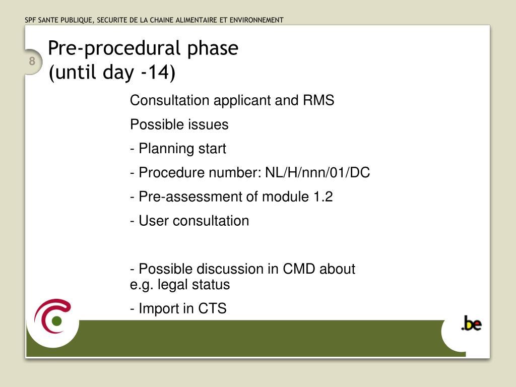 Pre-procedural phase