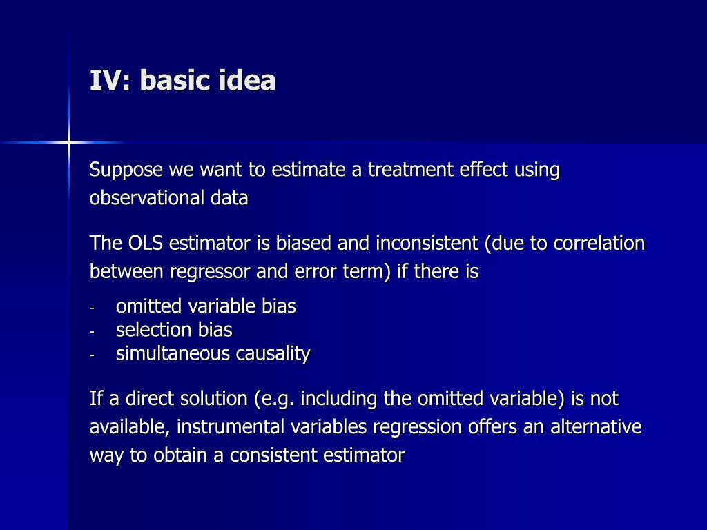 IV: basic idea