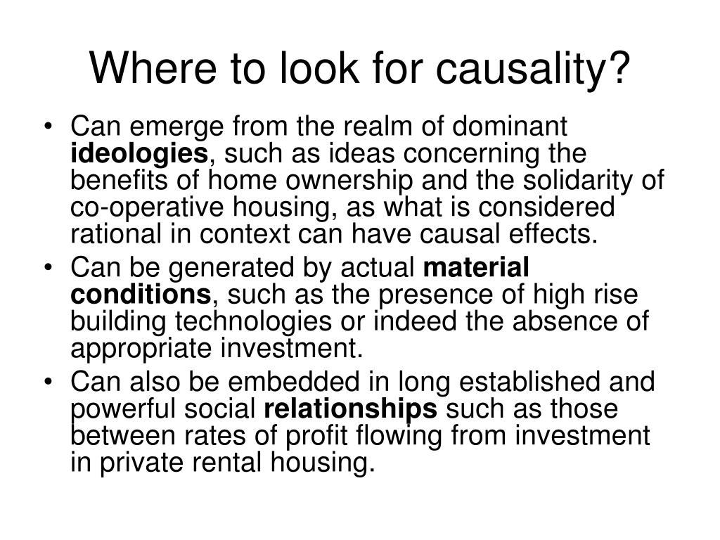 Where to look for causality?