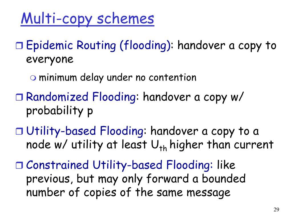Multi-copy schemes