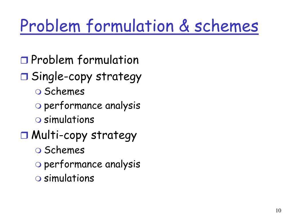 Problem formulation & schemes