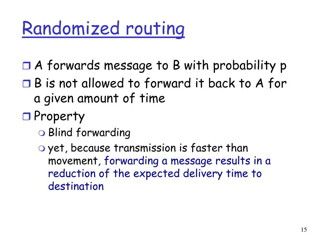 Randomized routing