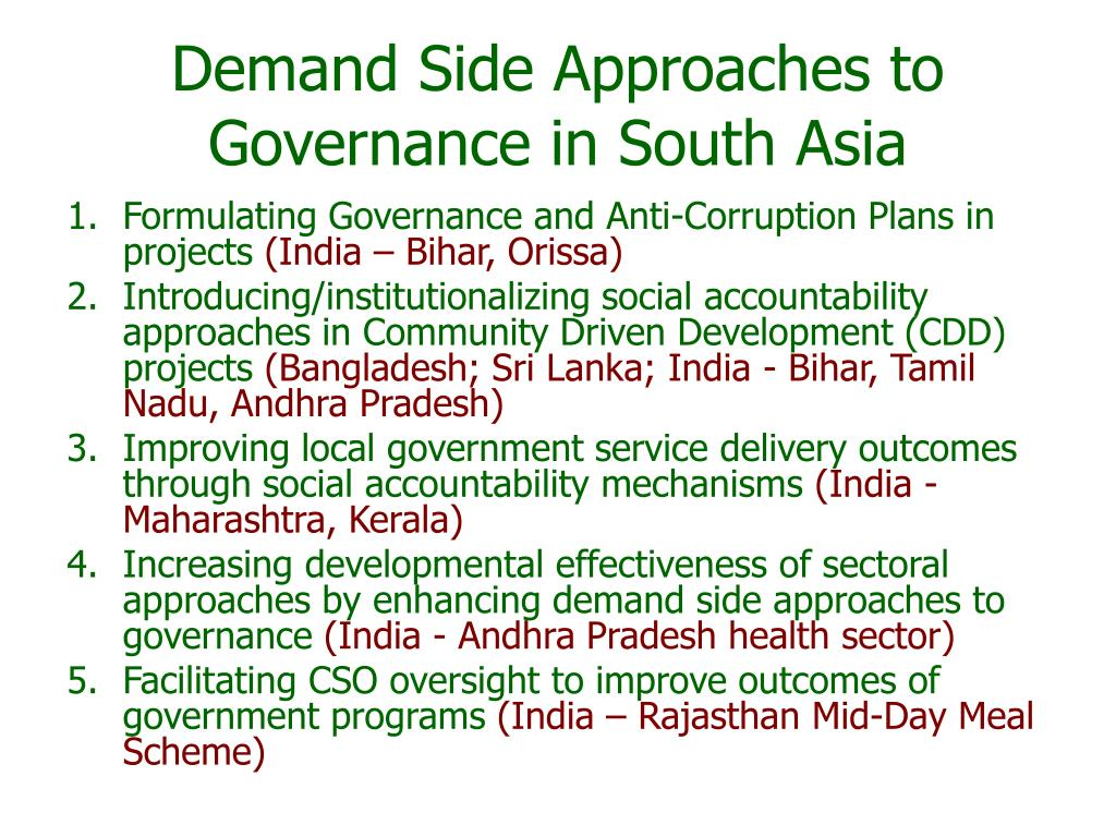 Demand Side Approaches to Governance in South Asia