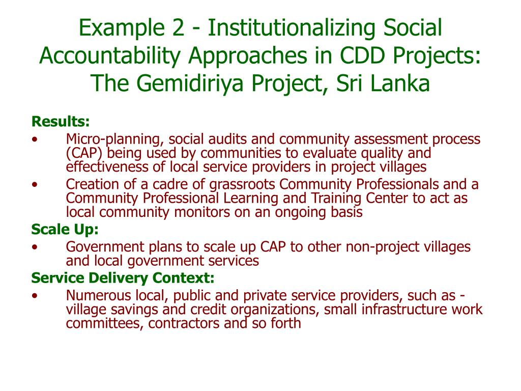 Example 2 - Institutionalizing Social Accountability Approaches in CDD Projects: The Gemidiriya Project, Sri Lanka