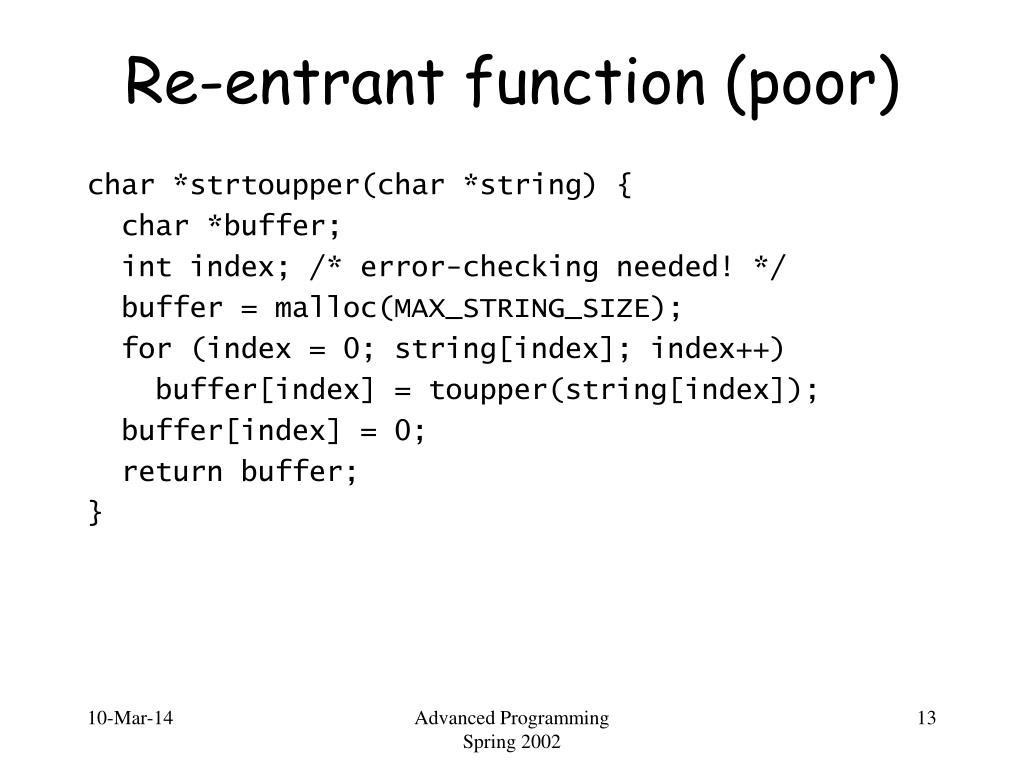 Re-entrant function (poor)