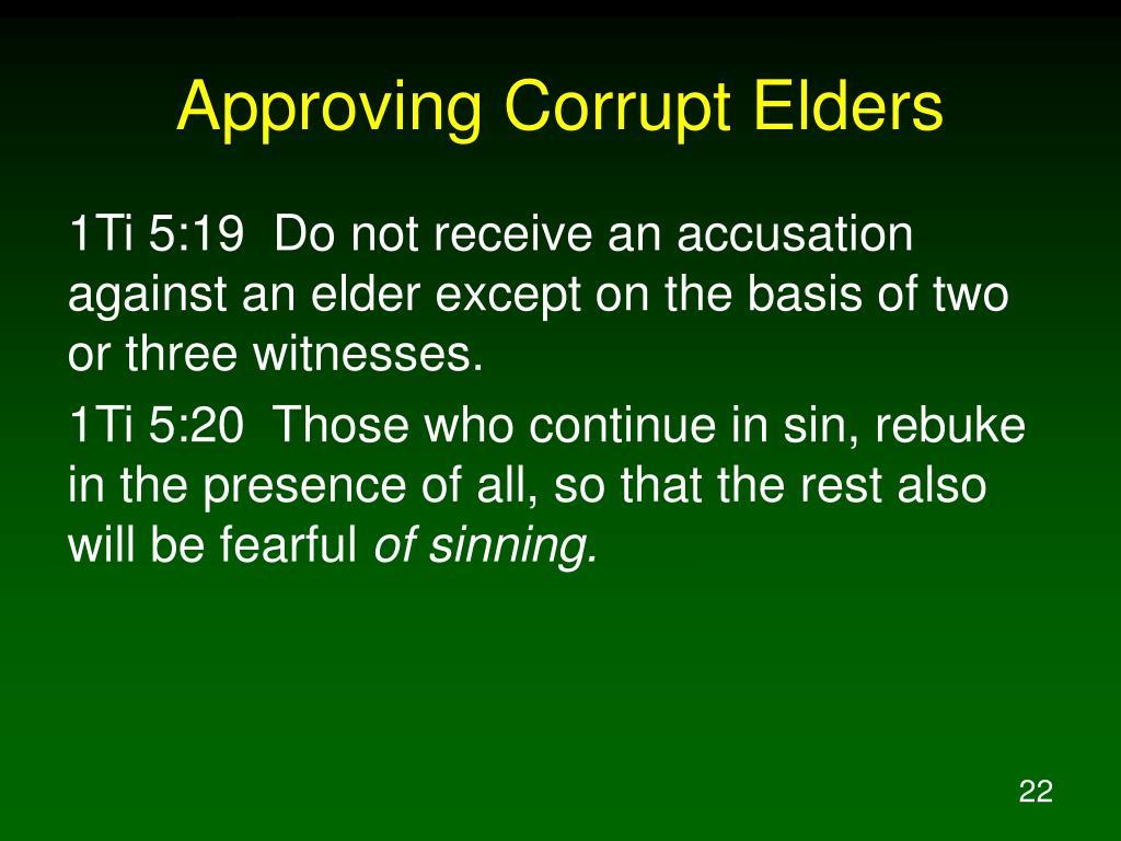 Approving Corrupt Elders