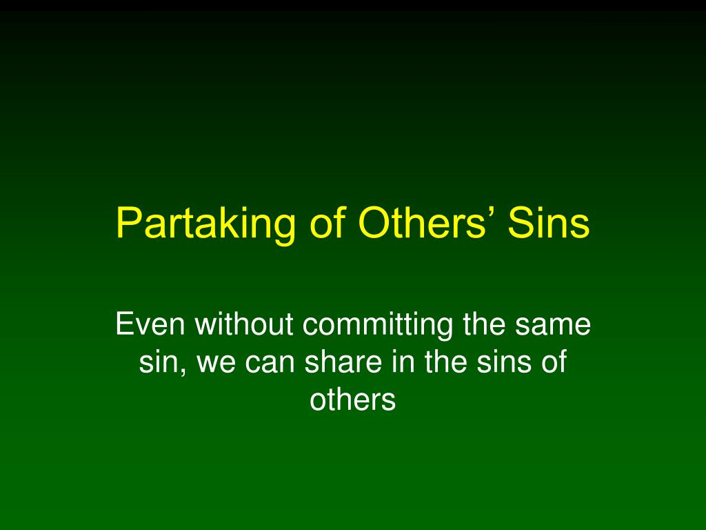 Partaking of Others' Sins