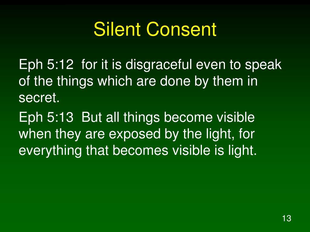 Silent Consent