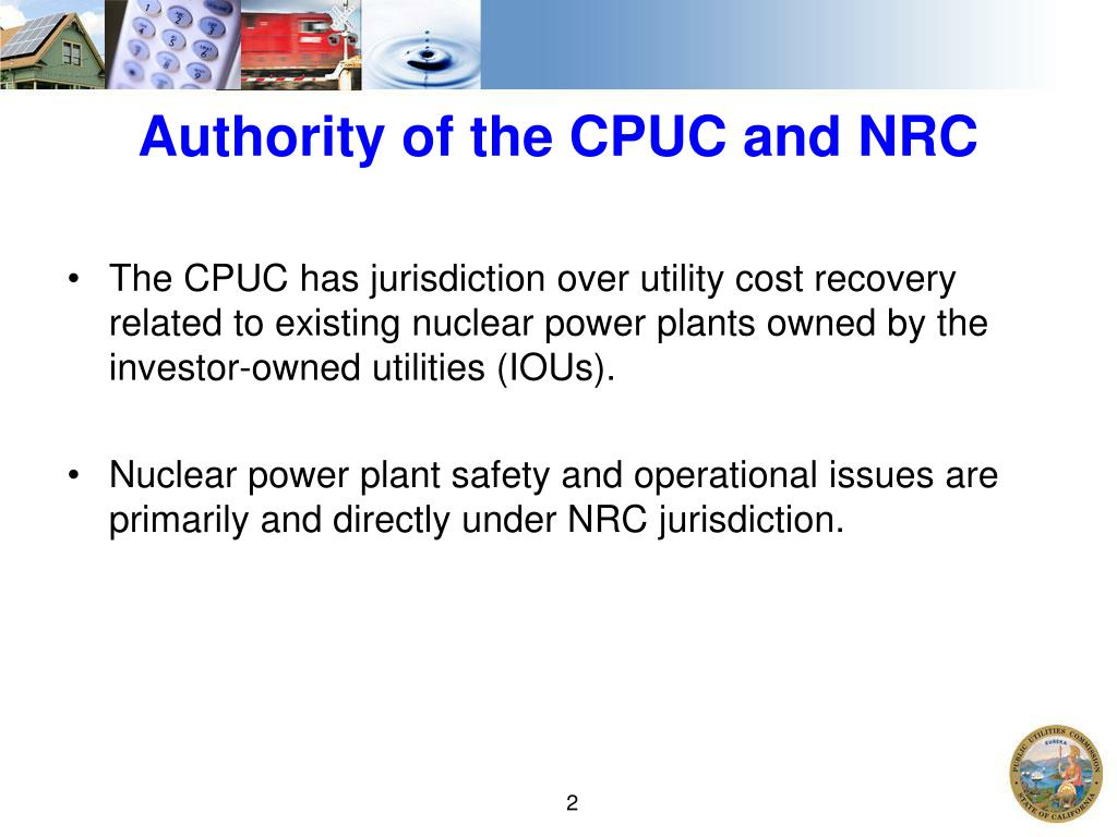 Authority of the CPUC and NRC