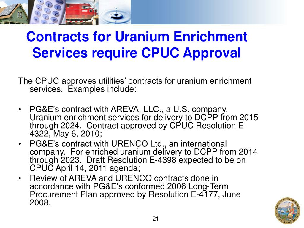 Contracts for Uranium Enrichment Services require CPUC Approval