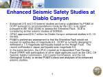 enhanced seismic safety studies at diablo canyon