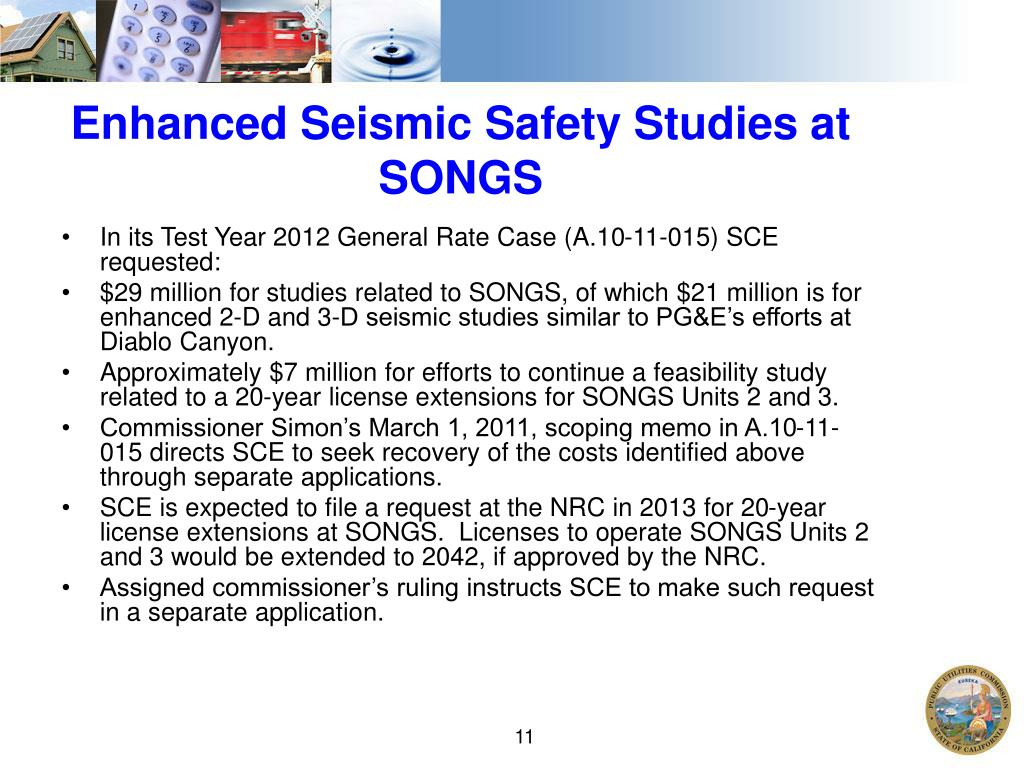 Enhanced Seismic Safety Studies at SONGS