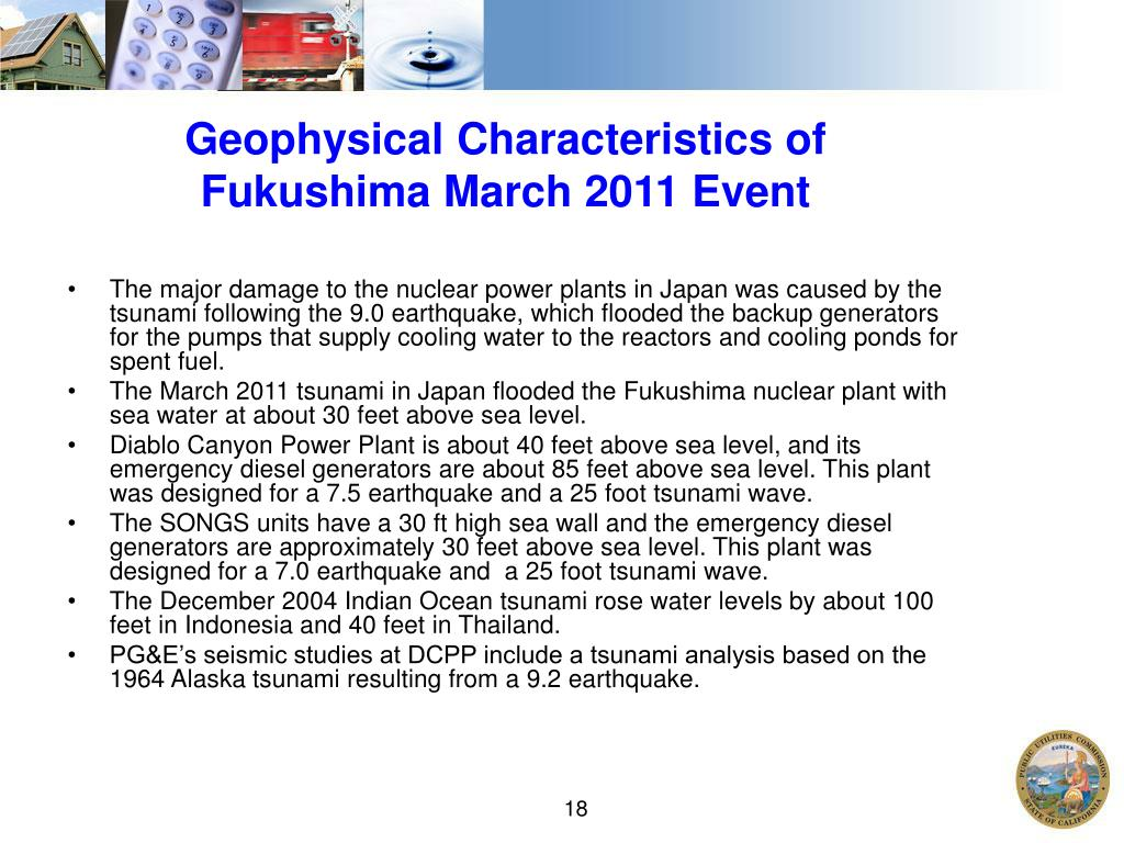 Geophysical Characteristics of Fukushima March 2011 Event