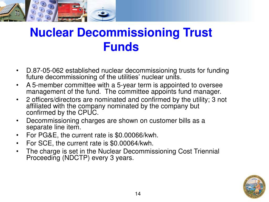 Nuclear Decommissioning Trust Funds
