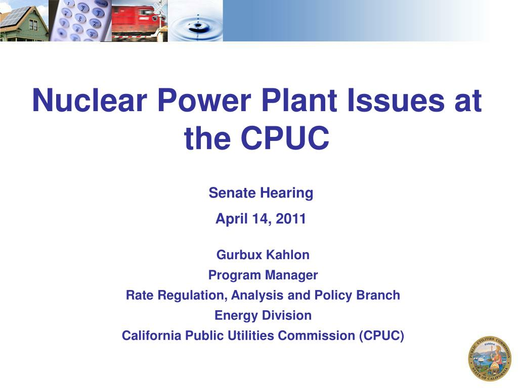 Nuclear Power Plant Issues at the CPUC