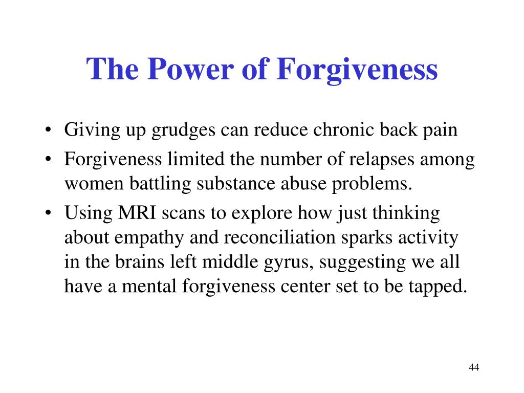 The Power of Forgiveness