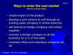 ways to enter the new market choice of entry mode