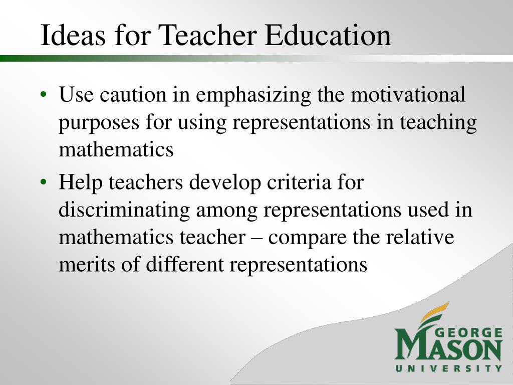Ideas for Teacher Education