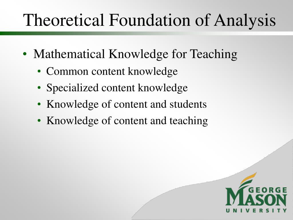 Theoretical Foundation of Analysis