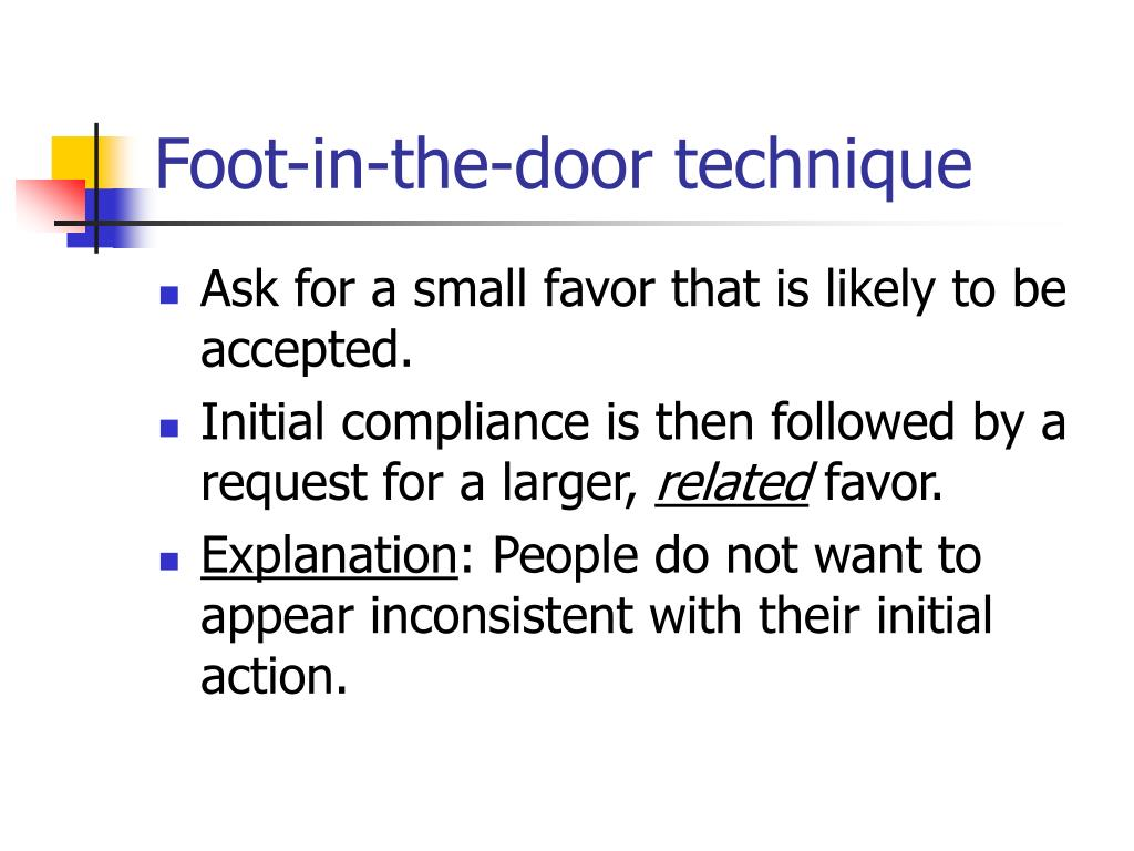 Foot-in-the-door technique