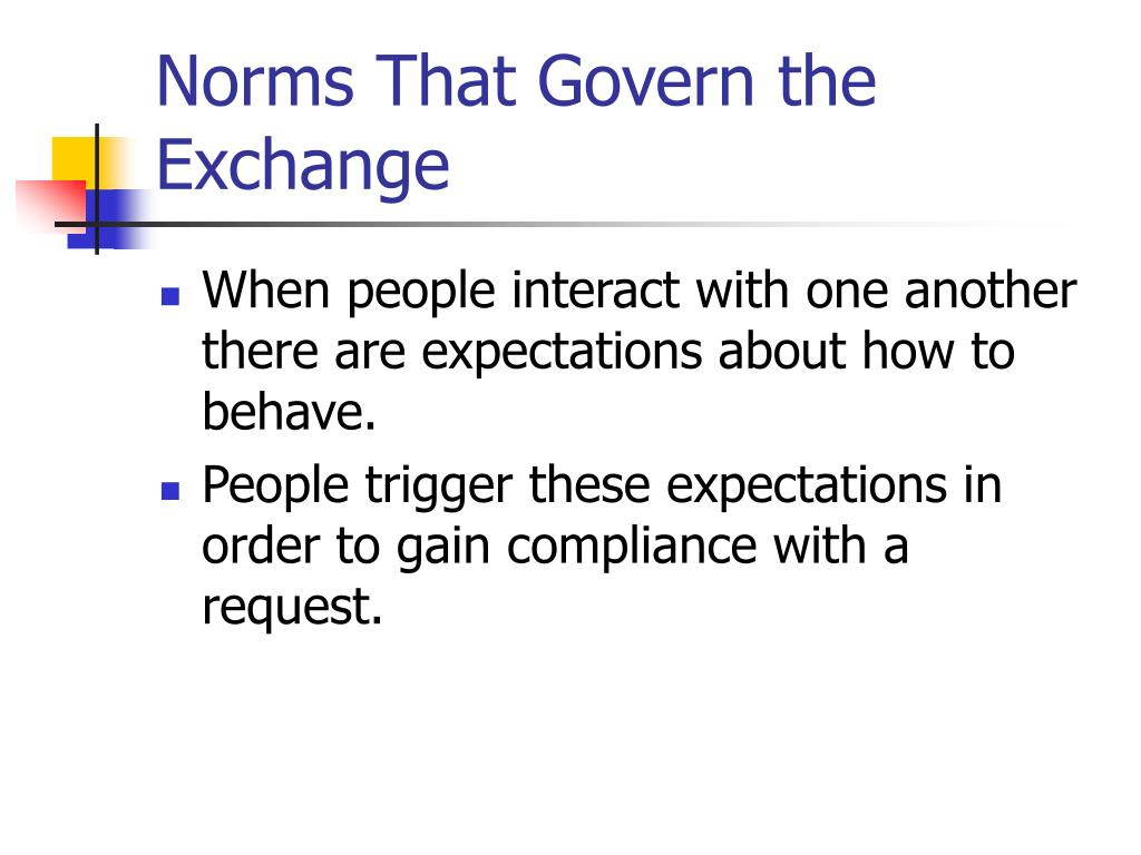 Norms That Govern the Exchange