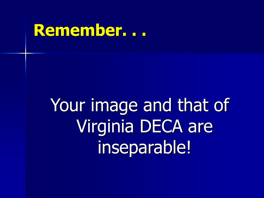 Remember. . .