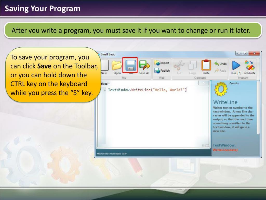 Saving Your Program