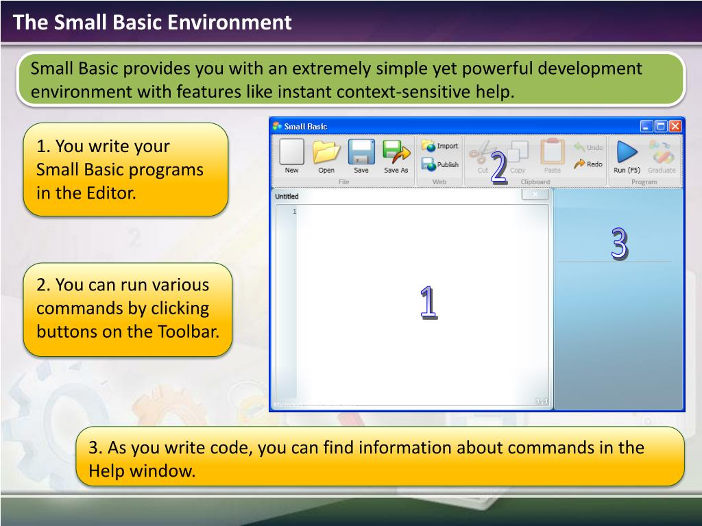 The Small Basic Environment