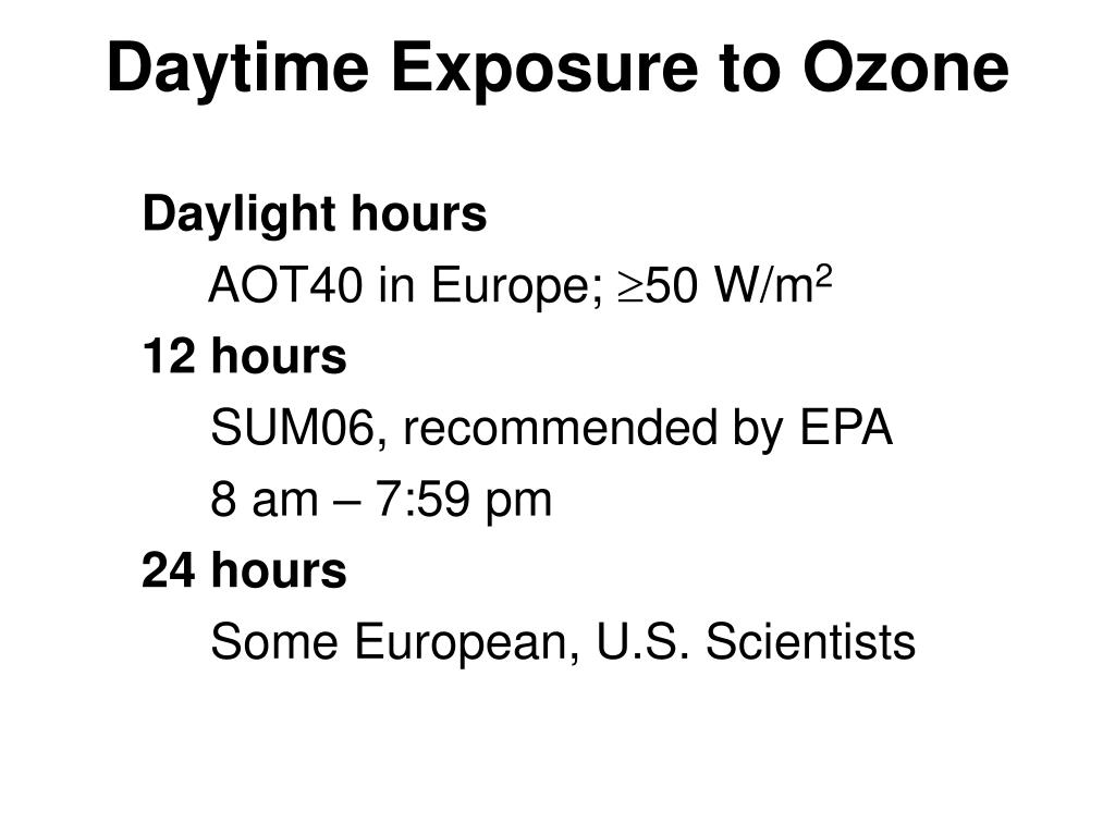 Daytime Exposure to Ozone