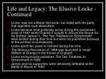 life and legacy the elusive locke continued